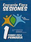 EDUCACIÓN FÍSICA SESIONES : PRIMER CICLO DE PRIMARIA