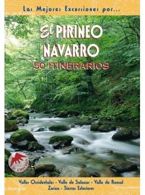 EL PIRINEO DE NAVARRO, 50 ITINERARIOS. LAS MEJORES EXCURSIONES POR.