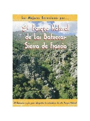 EL PARQUE NATURAL DE LAS BATUECAS SIERRA DE FRANCIA