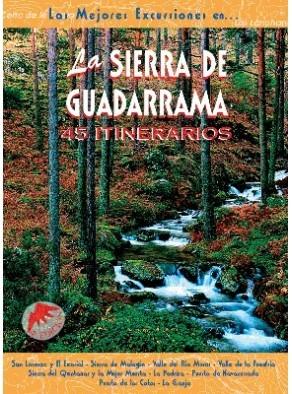 LA SIERRA DE GUADARRAMA 45 ITINERARIOS