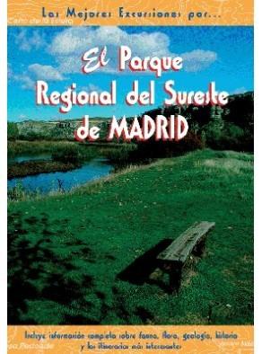 EL PARQUE REGIONAL DEL SURESTE DE MADRID, LAS MEJORES EXCURSIONES POR.