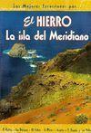 EL HIERRO. LA ISLA DEL MERIDIANO