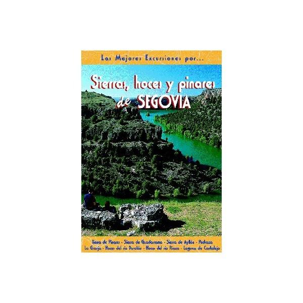 SIERRAS, HOCES Y PINARES DE SEGOVIA