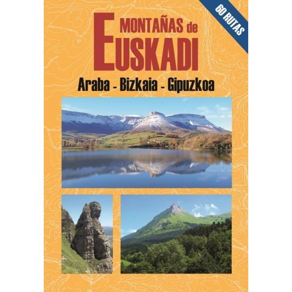 MONTAÑAS DE EUSKADI. 60 RUTAS. ARABA- BIZKAIA-GIPUZKOA