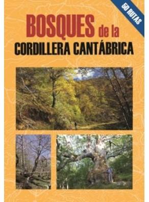 BOSQUES DE LA CORDILLERA CANTÁBRICA 50 RUTAS