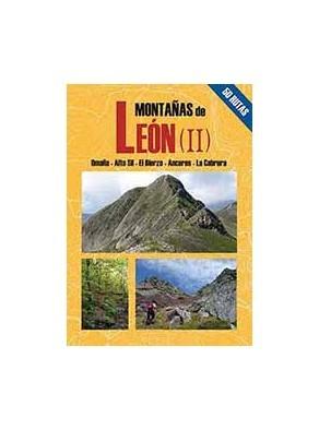 MONTAÑAS DE LEÓN II. 50 RUTAS POR OMAÑA, ALTO SIL, EL BIERZO, ANCARES, LA CABRERA