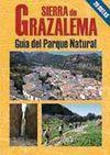 SIERRA DE GRAZALEMA. GUÍA DEL PARQUE NATURAL
