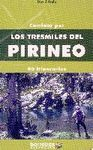 CAMINAR POR LOS TRESMILES DEL PIRINEO 90 ITINERARIOS
