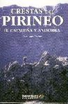 CRESTAS DEL PIRINEO II. CATALUÑA Y ANDORRA
