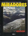 MIRADORES DEL PIRINEO EXCURSIONES FÁCILES A PIE Y EN COCHE