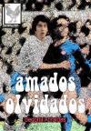 AMADOS OLVIDADOS