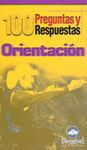 100 PREGUNTAS Y RESPUESTAS ORIENTACIÓN