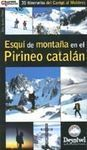 ESQUÍ DE MONTAÑA EN EL PIRINEO CATALÁN 35 ITINERARIOS DEL CANIGÓ AL MO