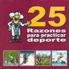 25 RAZONES PARA PRACTICAR DEPORTE: BENEFICIOS PSICOLÓGICOS, SOCIALES Y VALORES EDUCATIVOS
