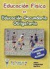 EDUCACIÓN FÍSICA EN EDUCACIÓN SECUNDARIA OBLIGATORIA CUADERNO DEL ALUM