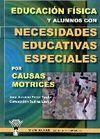 EDUCACIÓN FÍSICA Y ALUMNOS CON NECESIDADES EDUCATIVAS ESPECIALES POR C