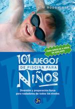 101 JUEGOS DE PISCINA PARA NIÑOS