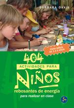 404 ACTIVIDADES PARA NIÑOS REBOSANTES DE ENERGÍA PARA REALIZAR EN CLASE