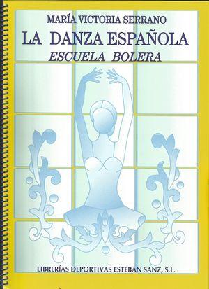 LA DANZA ESPAÑOLA: ESCUELA BOLERA