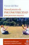 MANUAL PRÁCTICO DE PSICOMOTRICIDAD PARA PERSONAS MAYORES