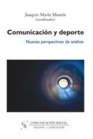 COMUNICACIÓN Y DEPORTE. NUEVAS PERSPECTIVAS DE ANÁLISIS