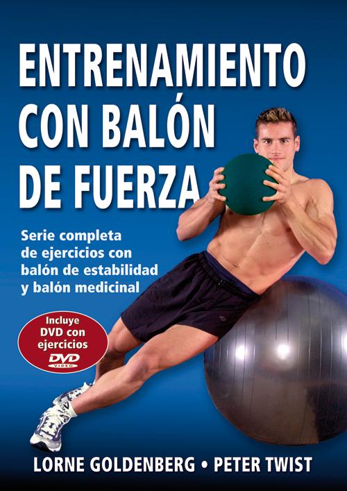 ENTRENAMIENTO CON BALÓN DE FUERZA + DVD