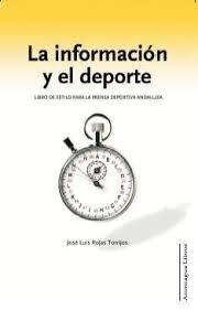 LA INFORMACIÓN Y EL DEPORTE: LIBRO DE ESTILO PARA LA PRENSA DEPORTIVA