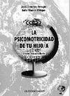 LA PSICOMOTRICIDAD DE TU HIJO/A (COMO DESARROLLARLA Y MEJORARLA)
