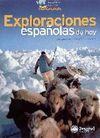 EXPLORACIONES ESPAÑOLAS DE HOY