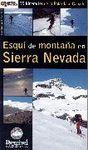 ESQUÍ DE MONTAÑA EN SIERRA NEVADA. 35 ITINERARIOS DE LA POLARDA AL CAB