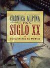 CRÓNICA ALPINA DE ESPAÑA SIGLO XX