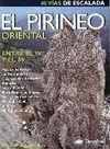 EL PIRINEO ORIENTAL. 45 VÍAS DE ESCALADA