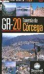 GR-20 TRAVESÍA DE CÓRCEGA: DE SUR A NORTE EN 10 ETAPAS