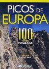 PICOS DE EUROPA, 100 VÍAS DE ESCALADA