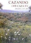 CAZANDO (DE CAZA II)
