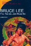 BRUCE LEE Y EL TAO DEL JEET KUNE DO