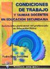 CONDICIONES DE TRABAJO Y TAREAS DOCENTES EN EDUCACIÓN SECUNDARIA: SATI