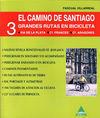 EL CAMINO DE SANTIAGO : 3 GRANDES RUTAS PARA BICICLETA