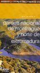 PAQUE NACIONAL DE MONFRAGÜE Y NORTE DE EXTREMADURA. PASEOS Y ESCAPADAS