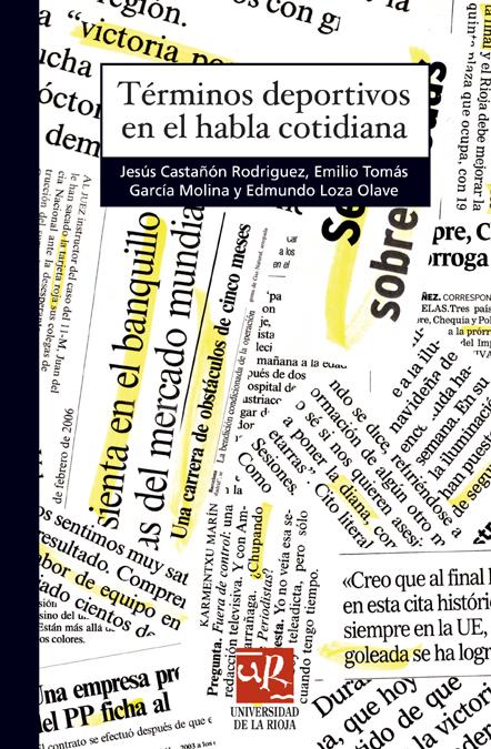 TÉRMINOS DEPORTIVOS EN EL HABLA COTIDIANA
