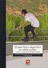 EL OCIO FÍSICO-DEPORTIVO EN ADOLESCENTES : ANÁLISIS Y PROPUESTAS DE INTERVENCIÓN