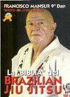 LA BIBLIA DEL BRAZILIAN JIU JITSU