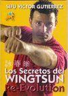 LOS SECRETOS DEL WINGTSUN, RE-EVOLUTION