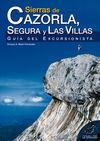 SIERRAS DE CAZORLA, SEGURA Y LAS VILLAS : GUÍA DEL EXCURSIONISTA