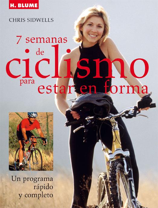 7 SEMANAS DE CICLISMO PARA ESTAR EN FORMA