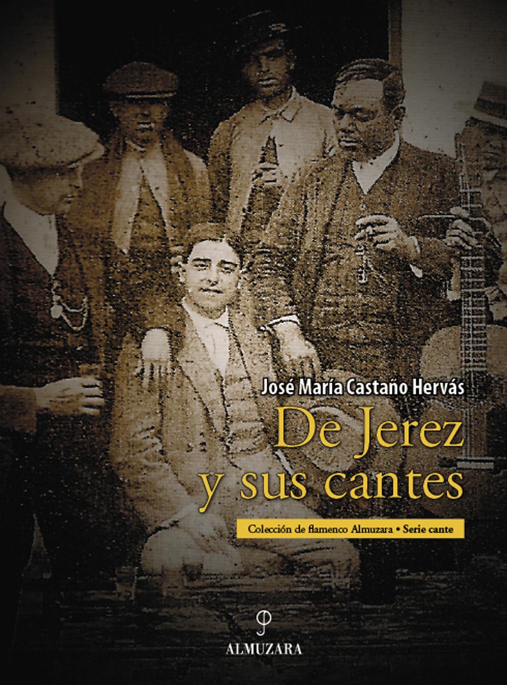 DE JEREZ Y SUS CANTES