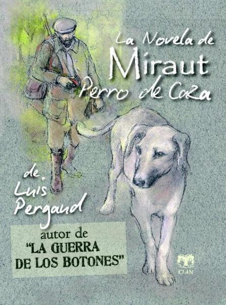 LA NOVELA DE MIRAUT. PERRO DE CAZA