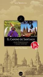 EL CAMINO DE SANTIAGO. DESDE RONCESVALLES Y DESDE SOMPORT