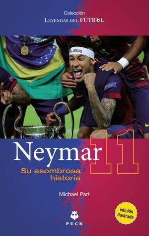 NEYMAR, SU ASOMBROSA HISTORIA