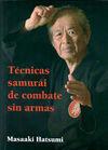 TÉCNICAS SAMURÁI DE COMBATE SIN ARMAS